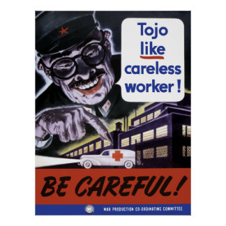 Tojo Like Careless Workers Print