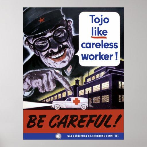 Tojo tiene gusto de trabajadores descuidados posters