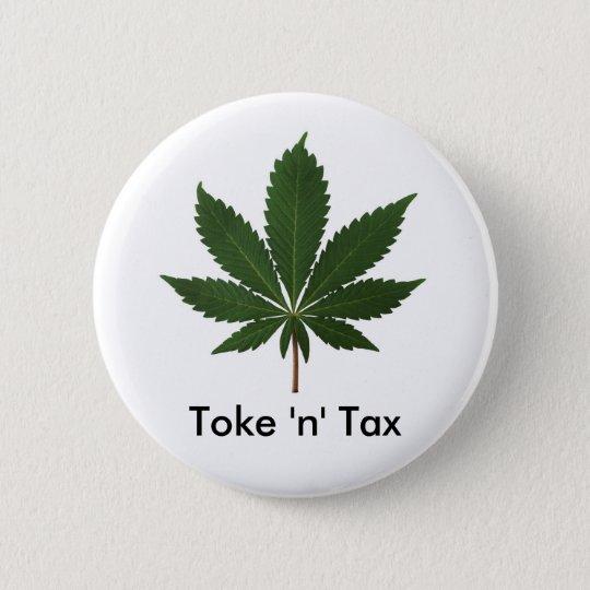 Toke 'n' Tax Pinback Button
