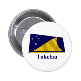 Tokelau Waving Flag with Name Pinback Button