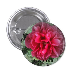 Token of love badge for that special Lady. Pinback Button