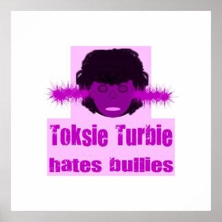 Toksie Turbie odia matones Posters