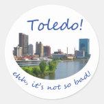 ¡Toledo! ¡Eh, no es tan malo! Pegatina
