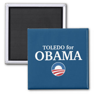 TOLEDO for Obama custom your city personalized 2 Inch Square Magnet