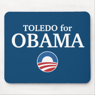 TOLEDO for Obama custom your city personalized Mouse Pad
