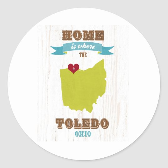 Toledo, Ohio Map – Home Is Where The Heart Is Classic Round Sticker