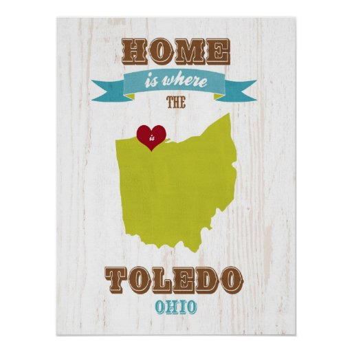 Toledo, Ohio Map – Home Is Where The Heart Is Print