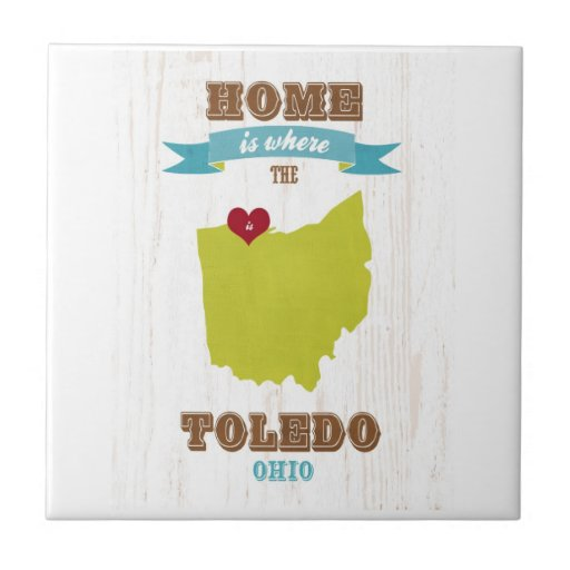 Toledo, Ohio Map – Home Is Where The Heart Is Ceramic Tiles
