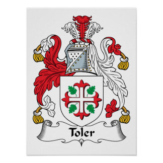 Toler Family Crest Posters