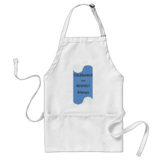 """""""TOLERANCE And RESPECT Always"""" Adult Apron"""