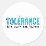 Tolérance doit avoir limites