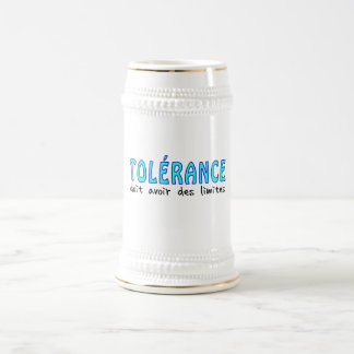 Tolérance doit avoir limites jarra de cerveza