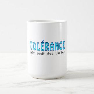 Tolérance doit avoir limites taza