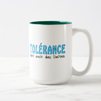 Tolérance doit avoir limites taza de dos tonos