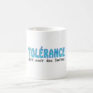 Tolérance doit avoir limites taza mágica