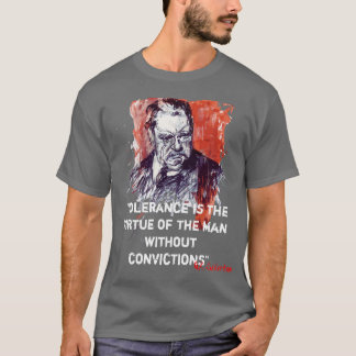 Tolerance is the Virtue of the Man Without Convict T-Shirt