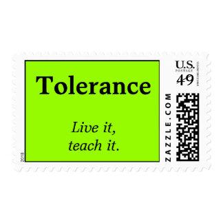 Tolerance   Live it, teach it. Postage