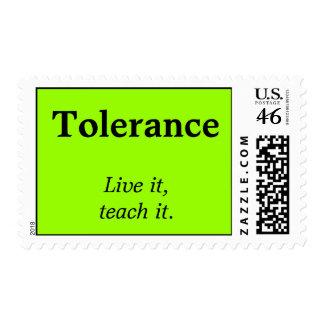 Tolerance Live it teach it Postage Stamp