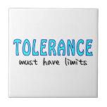 Tolerance must have limits azulejo