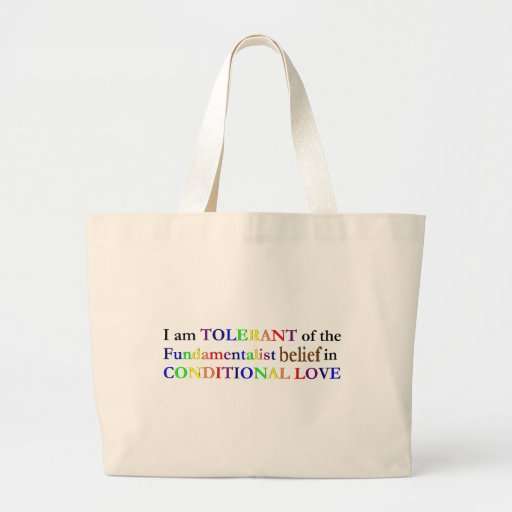 Tolerance of Fundamentalists Canvas Bags