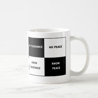 tolerance = peace coffee mug