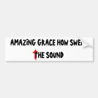 Tolerancia asombrosa cómo es dulce el sonido etiqueta de parachoque