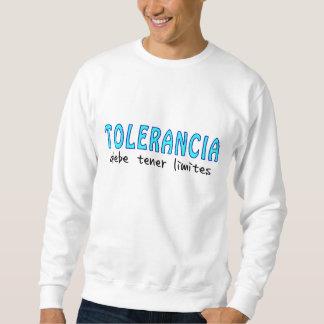 Tolerancia debe tener límite sudadera