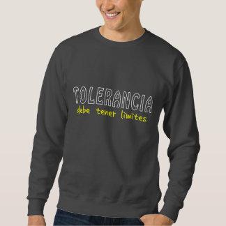 Tolerancia debe tener límite sudadera con capucha