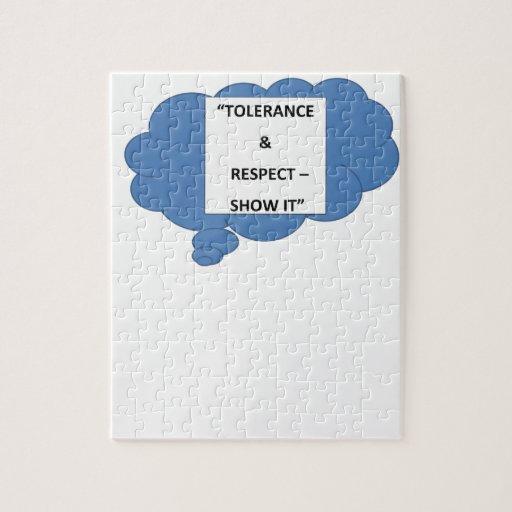 """""""Tolerancia y respecto - muéstrelo """" Puzzle"""