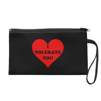 Tolerate You Wristlet