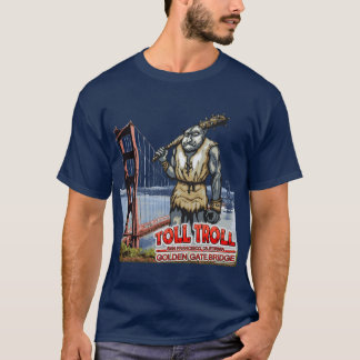 Toll Troll Golden Gate Bridge Dark T-Shirts