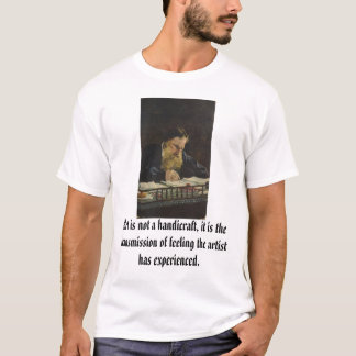 Tolstoy, Art is not a handicraft, it is the tra... T-Shirt