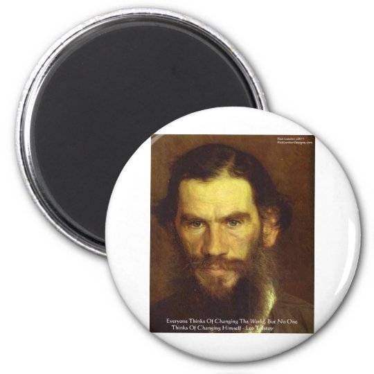 "Tolstoy ""Change Yourself"" Wisdom Quote Gifts & Tee Magnet"