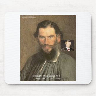 """Tolstoy """"Nietzsche = Stupid"""" Quote Gifts Tees Etc Mouse Pads"""