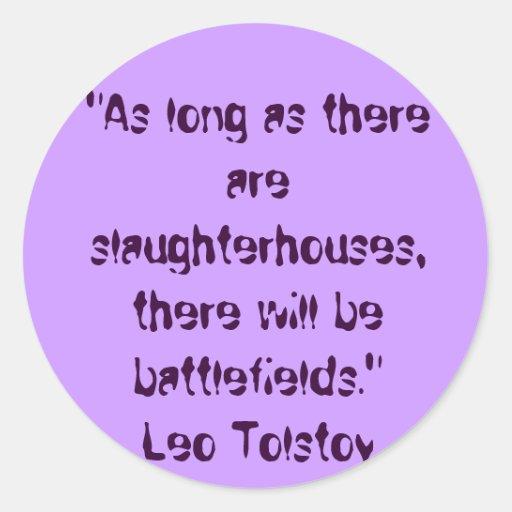 Tolstoy Vegetarian Quote Classic Round Sticker
