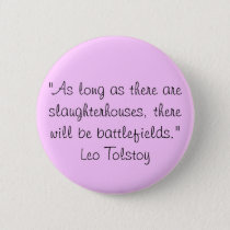 Tolstoy Vegetarian Quote Pinback Button