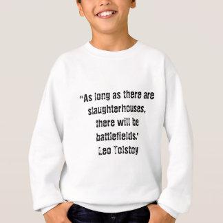 Tolstoy Vegetarian Quote Sweatshirt