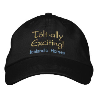 Tolt * ally Exciting - Icelandic Horses Embroidered Baseball Cap