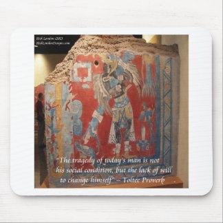 Toltec Empire Graphic & Famous Proverb Mouse Pad