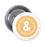 Tom and Jerry Round Logo 5 buttons