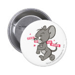 Tom and Jerry Tough Mouse 3 Pinback Button
