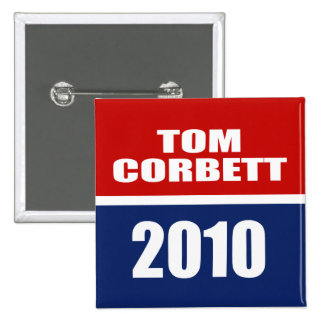 TOM CORBETT FOR GOVERNOR PINBACK BUTTON
