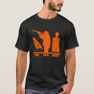 Tom, Dick and Harry T-Shirt