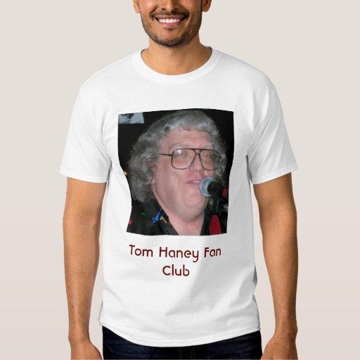 Tom Haney Fan Club Shirt