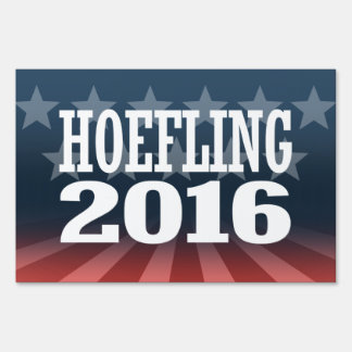 Tom Hoefling -  American Independent Party -.png Lawn Signs