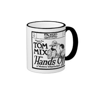 Tom Mix HANDS OFF 1921 Coffee Mug