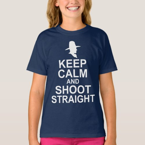 Tom Mix Keep Calm and Shoot Straight T-Shirt