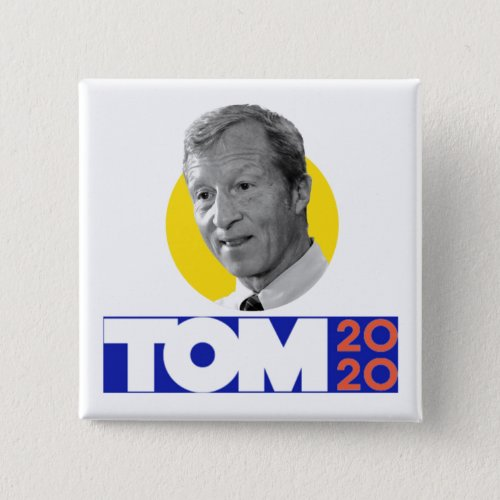 Tom Steyer 2020 Button