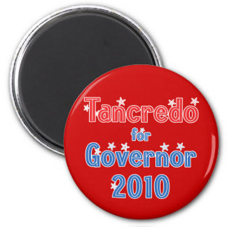 Tom Tancredo for Governor 2010 Star Design 2 Inch Round Magnet
