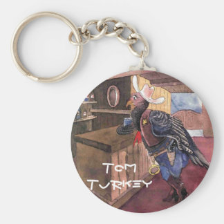 Tom Turkey, the sheriff - strong and original Keychain